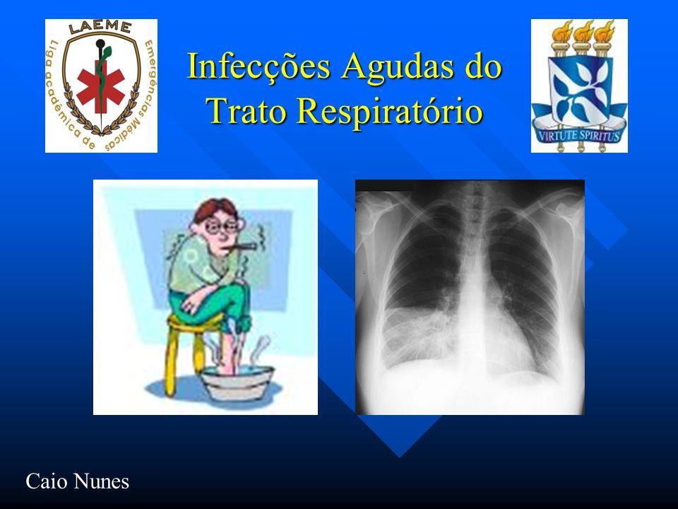 Infecções Agudas do Trato Respiratório Caio Nunes