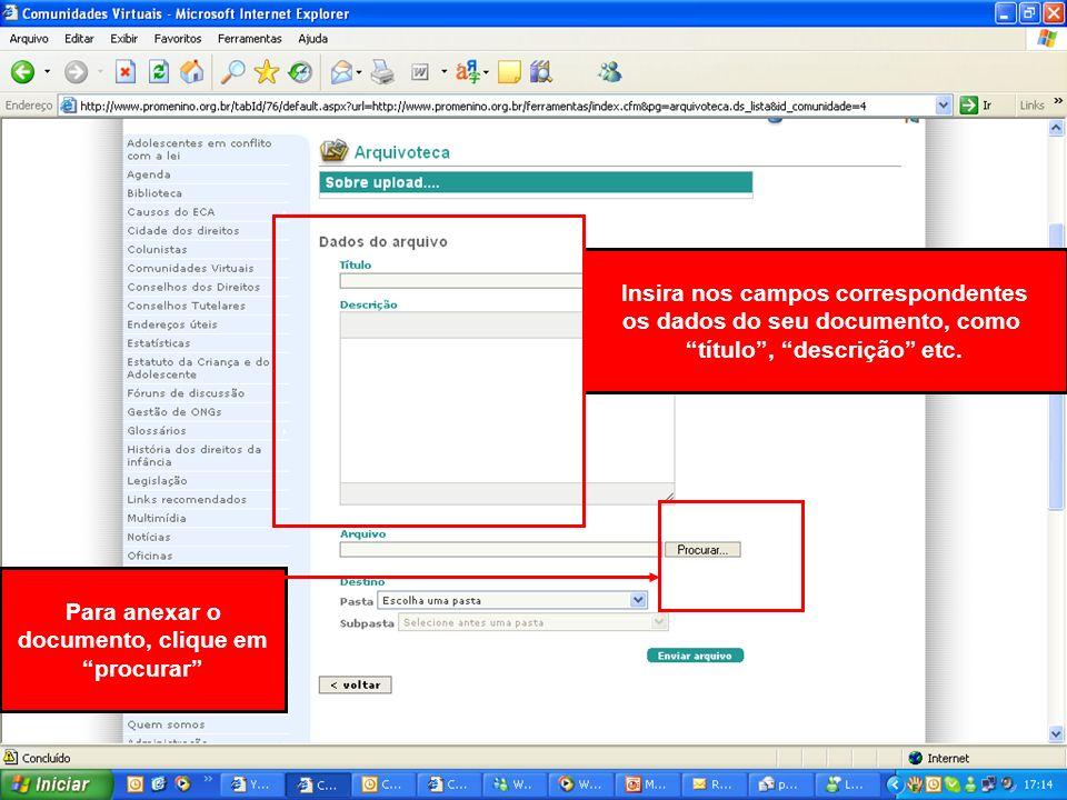 Clicando aqui, você acessa o bate-papo para comunicação em tempo real com possibilidade de agendamento pelo participante