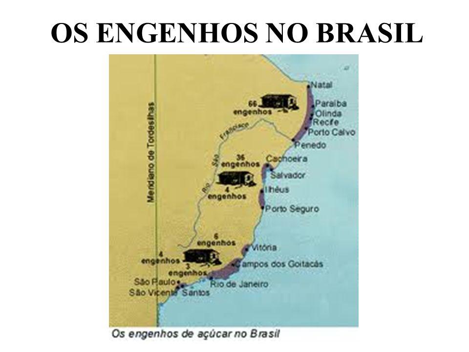 OS ENGENHOS NO BRASIL