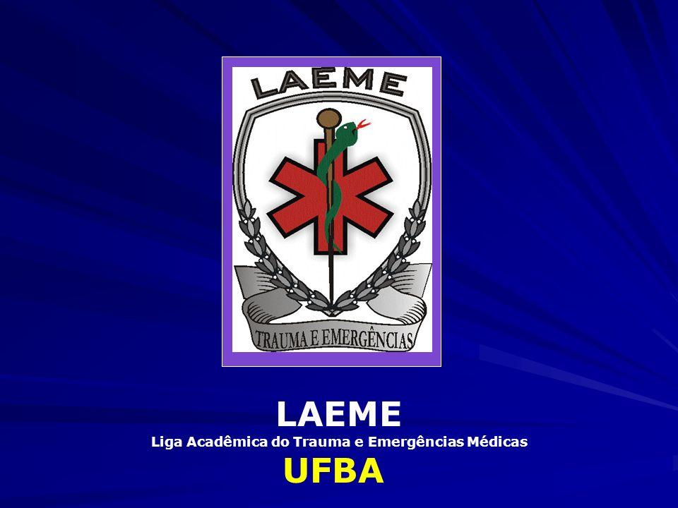 LAEME Liga Acadêmica do Trauma e Emergências Médicas UFBA
