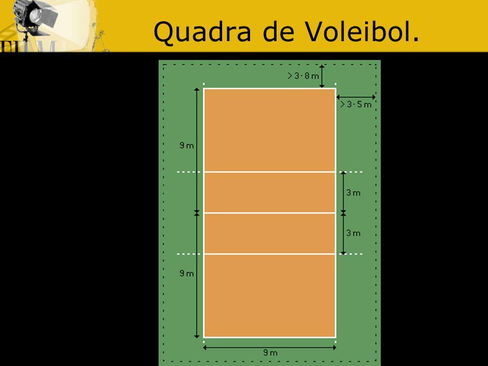 Quadra de Voleibol.
