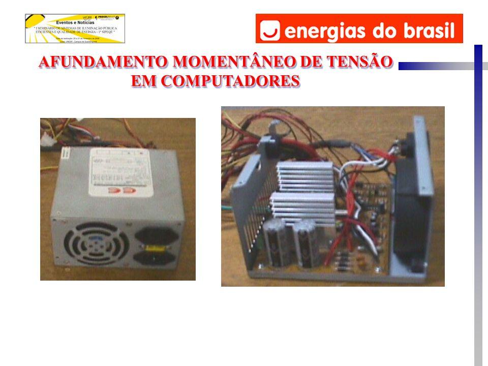AFUNDAMENTO MOMENTÂNEO DE TENSÃO EM COMPUTADORES AFUNDAMENTO MOMENTÂNEO DE TENSÃO EM COMPUTADORES