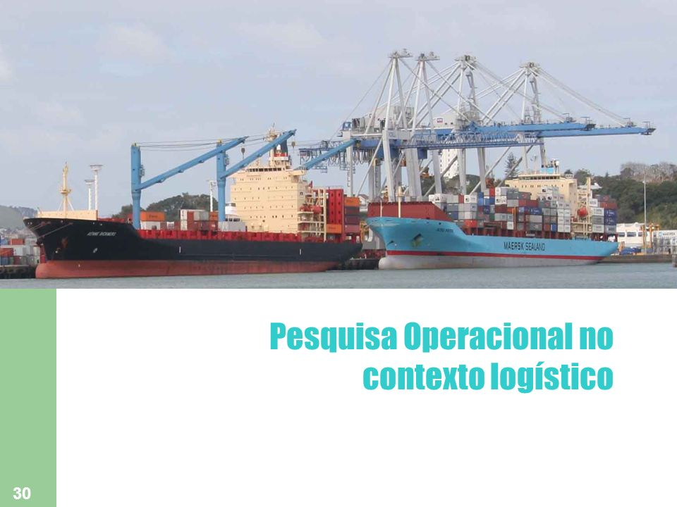 30 Pesquisa Operacional no contexto logístico
