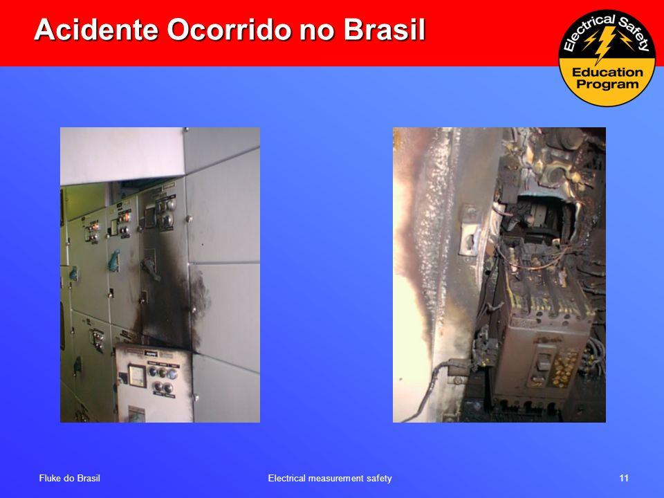 Fluke do Brasil Electrical measurement safety 11 Acidente Ocorrido no Brasil
