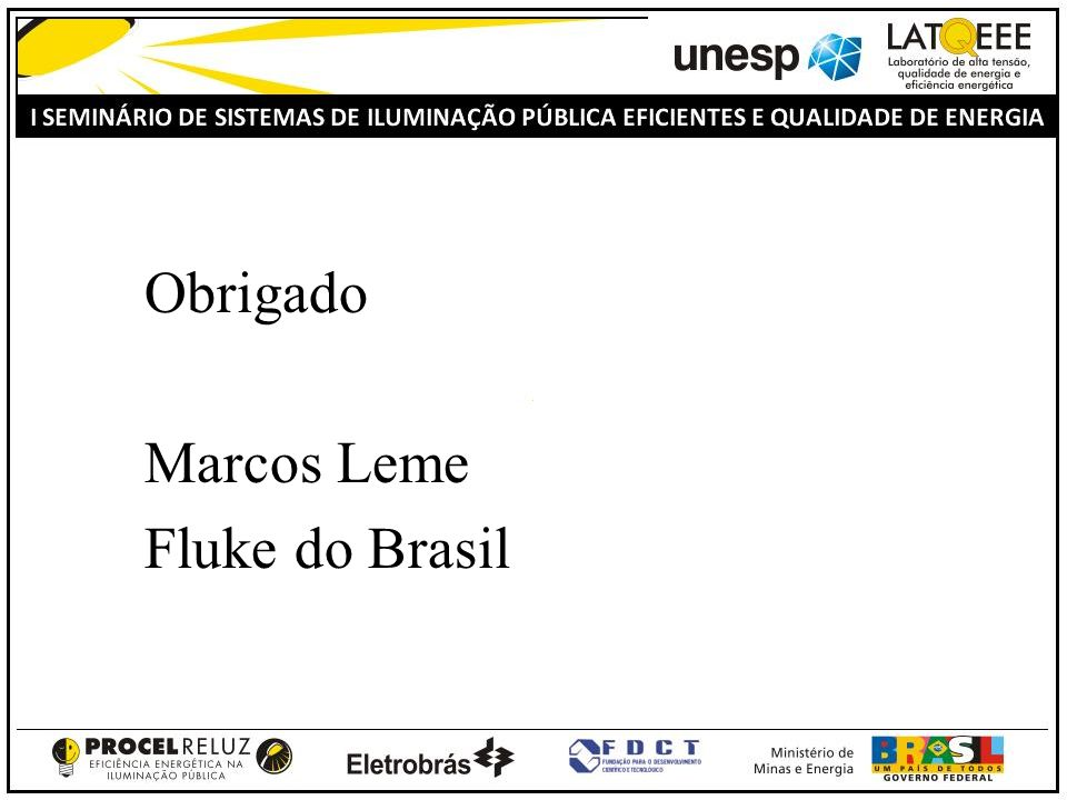 Obrigado Marcos Leme Fluke do Brasil