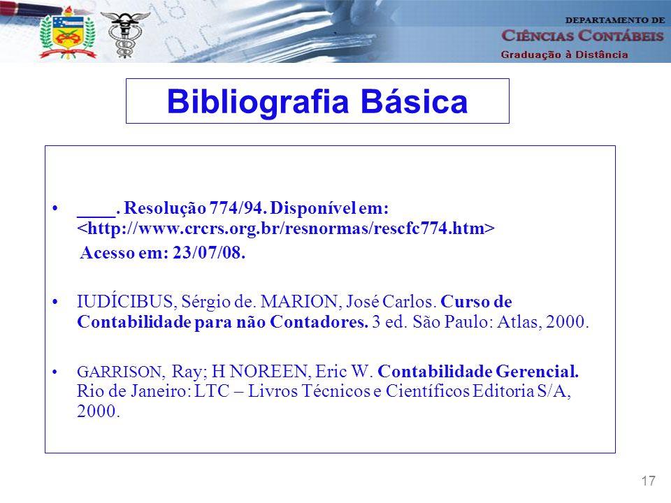 18 MARION, J.C. Contabilidade empresarial. 9 ed. São Paulo: Atlas.