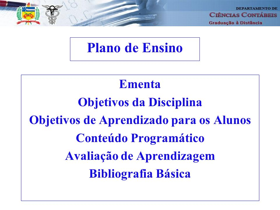 4 Ementa A Contabilidade e a Ciência Econômica; Demonstração do Resultado do Exercício; Contabilidade por Balanços Sucessivos e o Método das Partidas Dobradas; Demonstração de Lucros ou Prejuízos Acumulados (DLPA), Demonstração das Mutações do Patrimônio Líquido (DMPL) e Demonstração das Origens e Aplicações de Recursos (DOAR); Demonstração do Fluxo de Caixa (DFC); Demonstração do Valor adicionado (DVA) e Princípios Fundamentais de Contabilidade; A Preparação das demonstrações contábeis para análise e Métodos de análise.