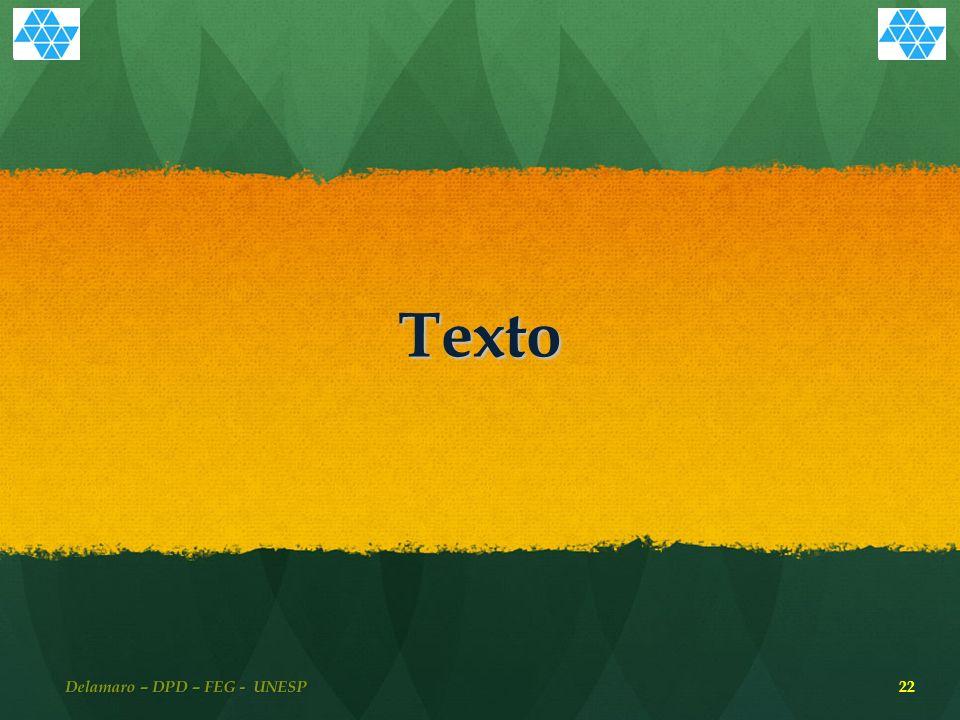 Texto 22 Delamaro – DPD – FEG - UNESP