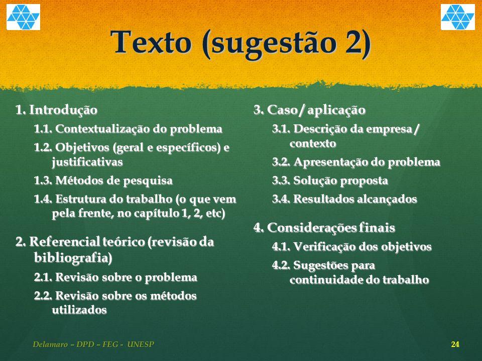 Texto (sugestão 2) 1.Introdução 1.1. Contextualização do problema 1.2.