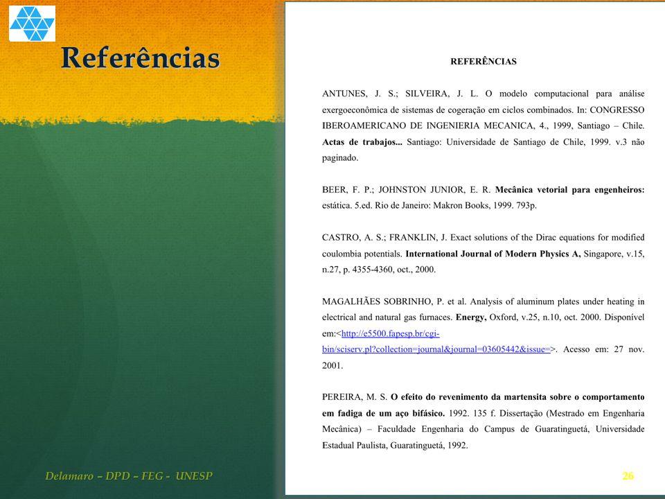 Referências 26 Delamaro – DPD – FEG - UNESP