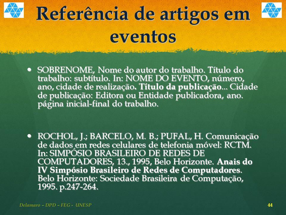 Referência de artigos em eventos SOBRENOME, Nome do autor do trabalho.