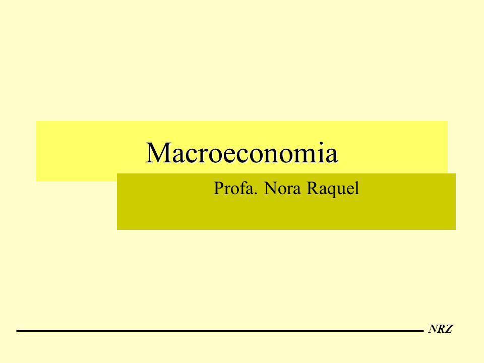 NRZ Macroeconomia Profa. Nora Raquel