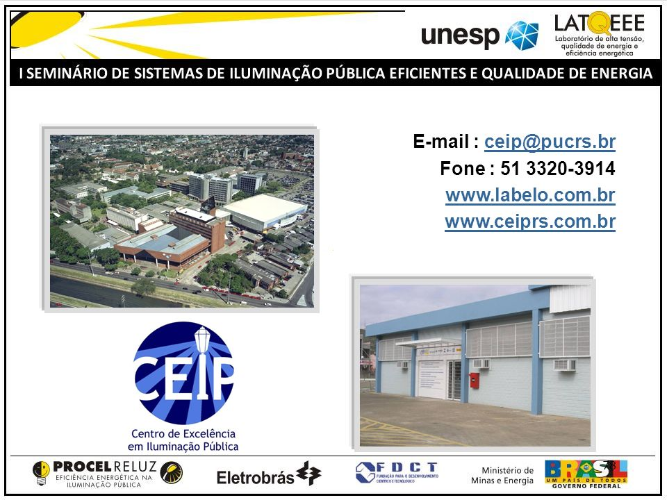 78 E-mail : ceip@pucrs.brceip@pucrs.br Fone : 51 3320-3914 www.labelo.com.br www.ceiprs.com.br
