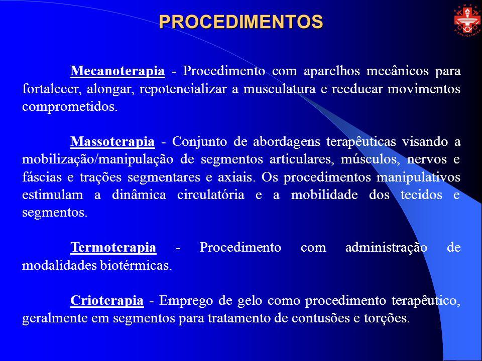 Mecanoterapia - Procedimento com aparelhos mecânicos para fortalecer, alongar, repotencializar a musculatura e reeducar movimentos comprometidos. Mass