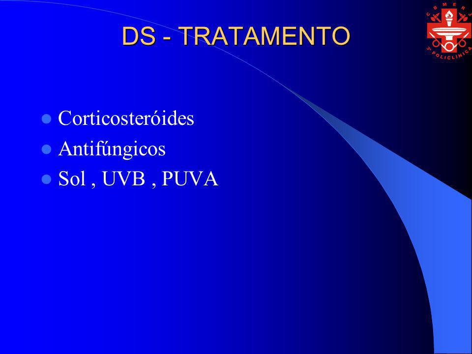 DS - TRATAMENTO Corticosteróides Antifúngicos Sol, UVB, PUVA