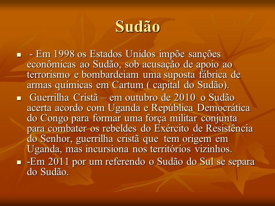 Sudão - Em 1998 os Estados Unidos impõe sanções econômicas ao Sudão, sob acusação de apoio ao terrorismo e bombardeiam uma suposta fábrica de armas qu