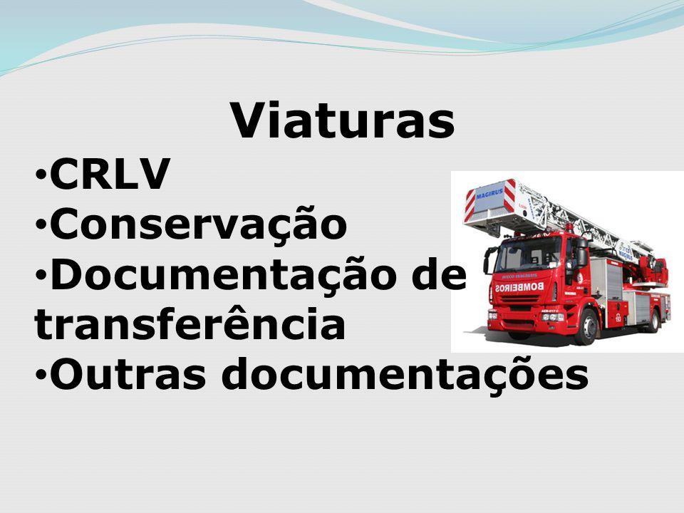 Viaturas CRLV Conservação Documentação de transferência Outras documentações