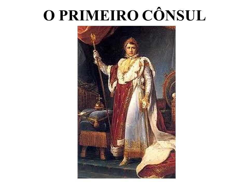 O PRIMEIRO CÔNSUL