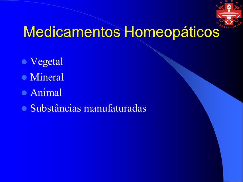 Medicamentos Homeopáticos Vegetal Mineral Animal Substâncias manufaturadas