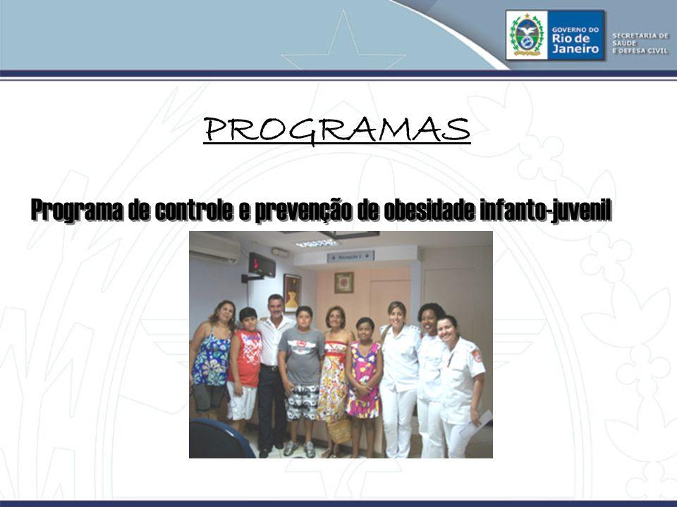 PROGRAMAS Programa de controle e prevenção de obesidade infanto-juvenil