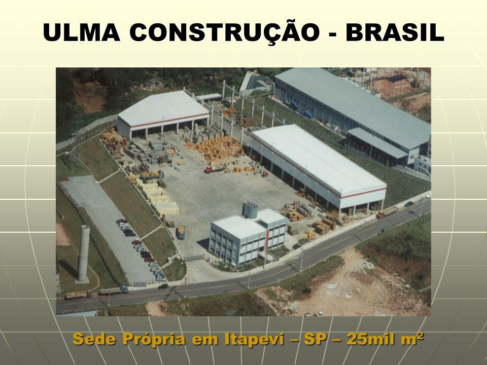 ULMA CONSTRUÇÃO - BRASIL Atua no Mercado de Edificações, Grandes Edificações e Obras Pesadas.