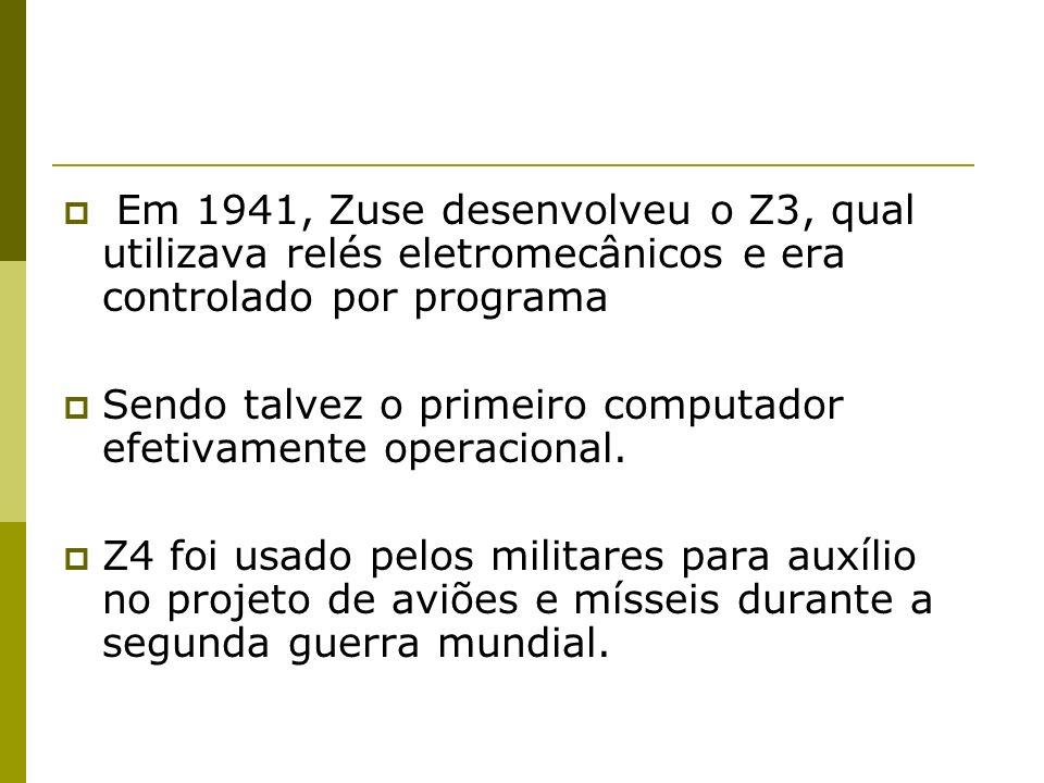 Em 1941, Zuse desenvolveu o Z3, qual utilizava relés eletromecânicos e era controlado por programa Sendo talvez o primeiro computador efetivamente ope
