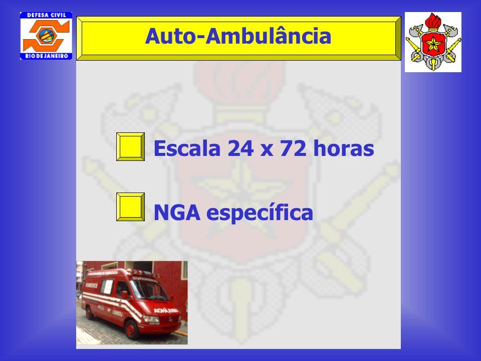 Escala 24 x 72 horas NGA específica Auto-Ambulância