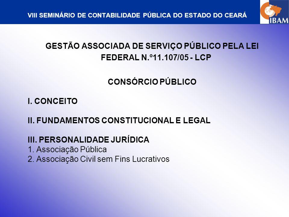 VIII SEMINÁRIO DE CONTABILIDADE PÚBLICA DO ESTADO DO CEARÁ IV.
