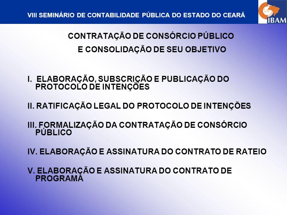 VIII SEMINÁRIO DE CONTABILIDADE PÚBLICA DO ESTADO DO CEARÁ PROTOCOLO DE INTENÇÕES I.