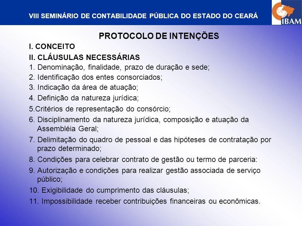 VIII SEMINÁRIO DE CONTABILIDADE PÚBLICA DO ESTADO DO CEARÁ S CONTRATO DE CONSÓRCIO I.