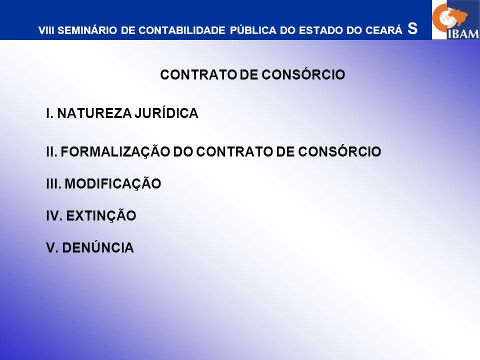VIII SEMINÁRIO DE CONTABILIDADE PÚBLICA DO ESTADO DO CEARÁ CONTRATO DE RATEIO I.