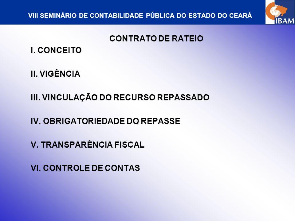VIII SEMINÁRIO DE CONTABILIDADE PÚBLICA DO ESTADO DO CEARÁ CONTRATO DE PROGRAMA I.