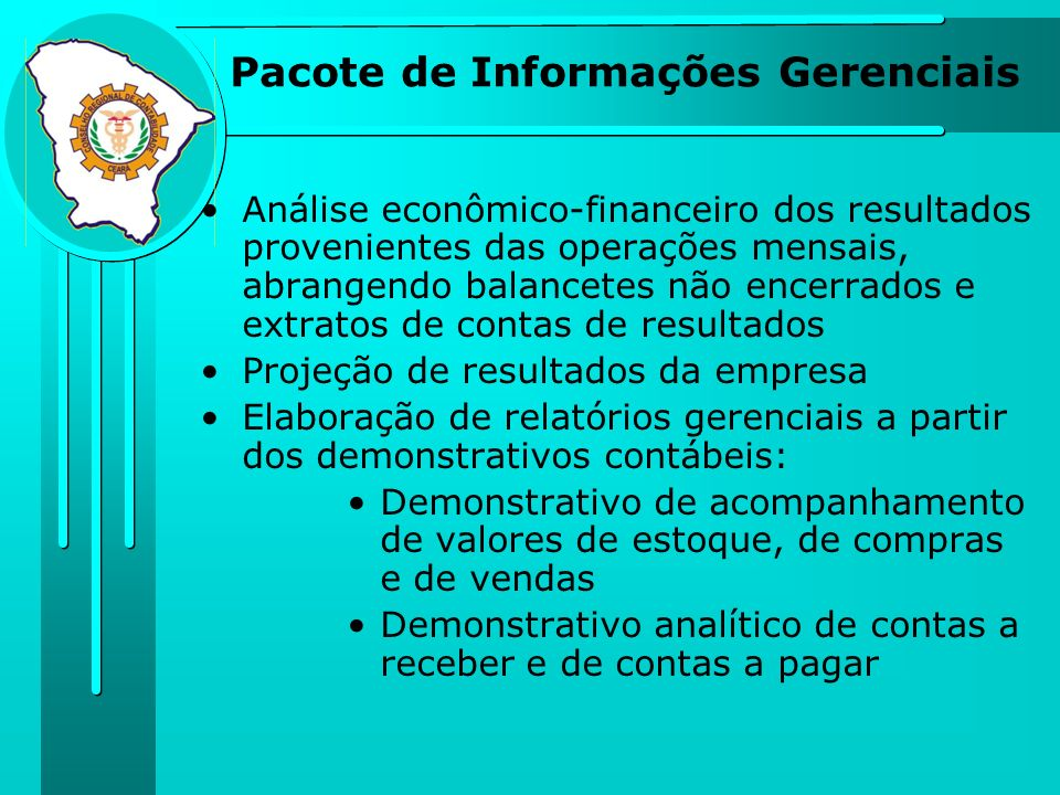 Pacote de Informações Gerenciais Análise econômico-financeiro dos resultados provenientes das operações mensais, abrangendo balancetes não encerrados