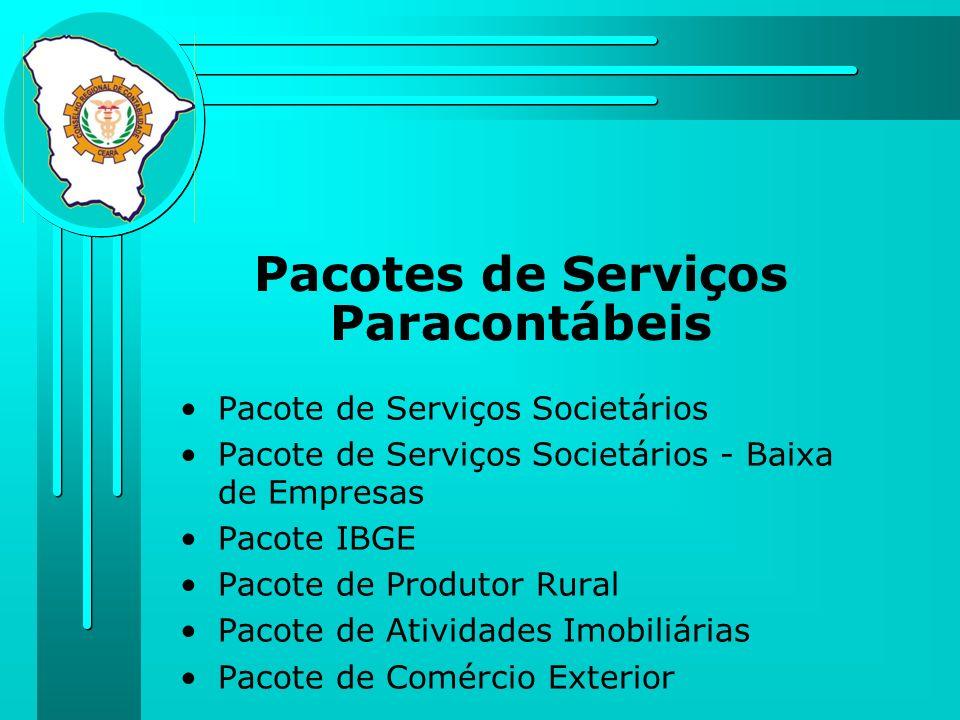 Pacotes de Serviços Paracontábeis Pacote de Serviços Societários Pacote de Serviços Societários - Baixa de Empresas Pacote IBGE Pacote de Produtor Rur