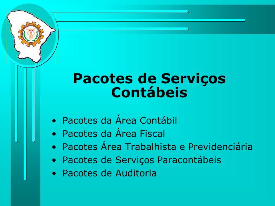 Pacotes de Serviços Contábeis Pacotes da Área Contábil Pacotes da Área Fiscal Pacotes Área Trabalhista e Previdenciária Pacotes de Serviços Paracontáb