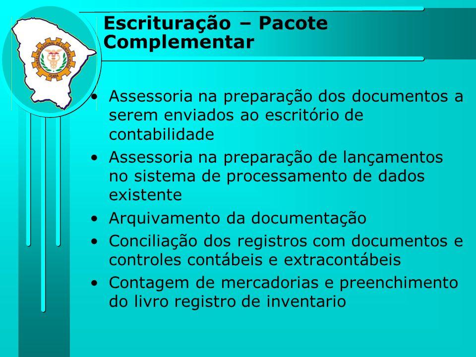 Assessoria na preparação dos documentos a serem enviados ao escritório de contabilidade Assessoria na preparação de lançamentos no sistema de processa