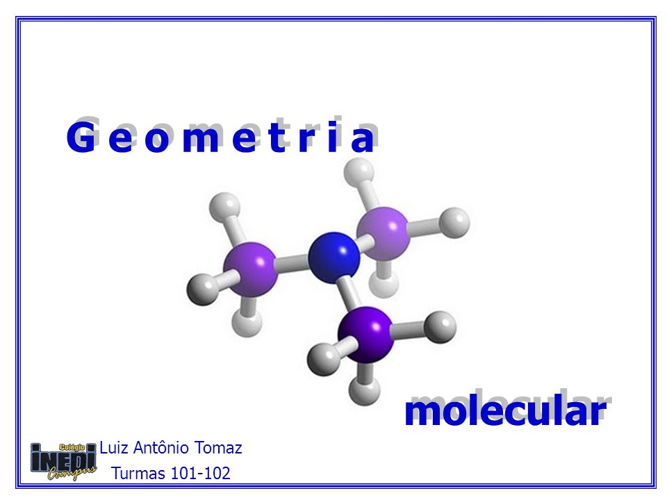 1ª etapa: construir a fórmula eletrônica da molécula.