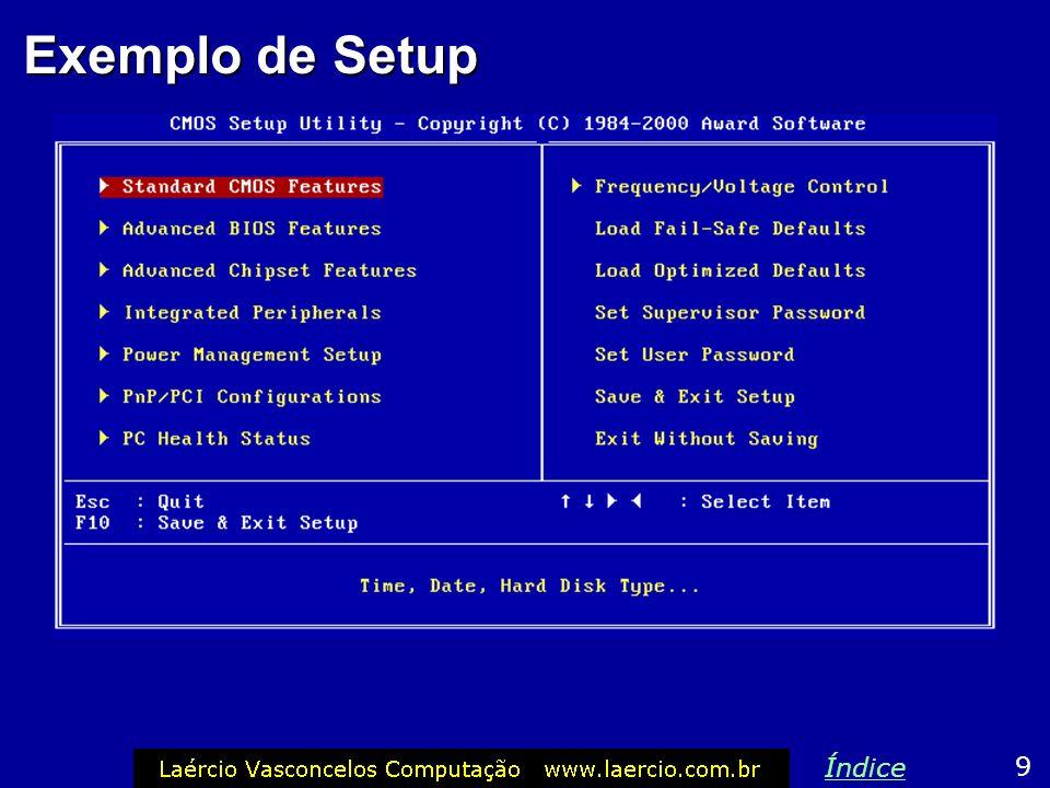 Exemplo de Setup 9 Índice