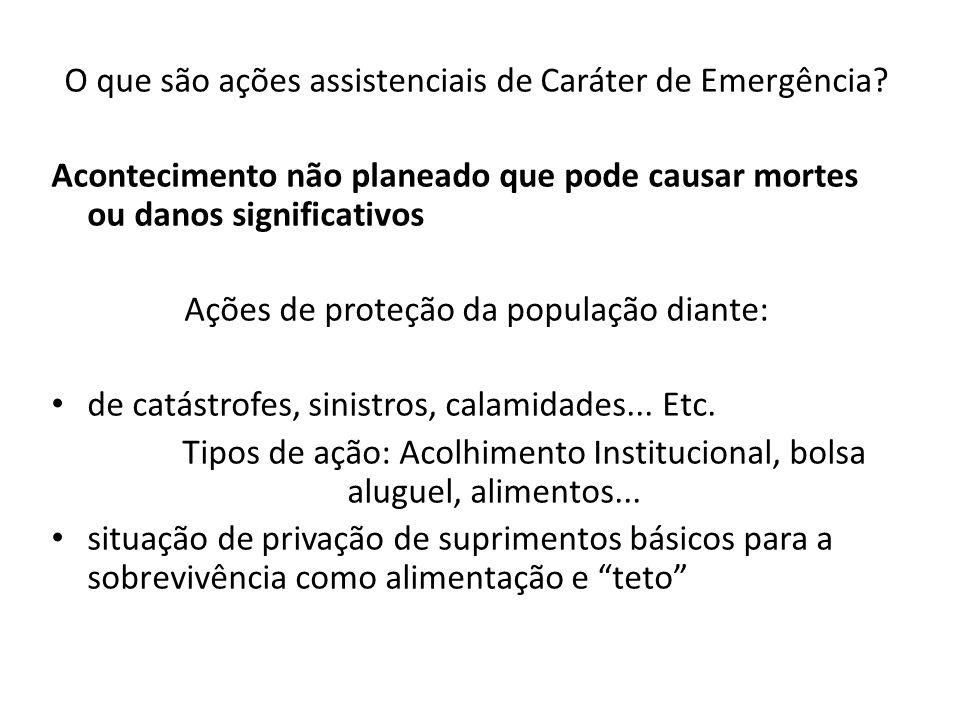O que são ações assistenciais de Caráter de Emergência.