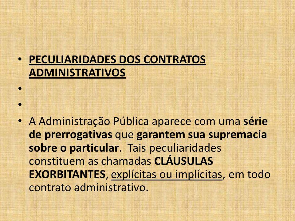CLÁUSULAS EXORBITANTES jamais seriam possíveis no Direito Privado 1.