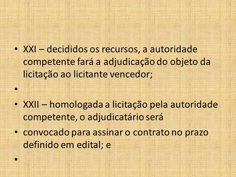 XXIII – se o licitante vencedor, convocado dentro do prazo de validade da sua proposta, não celebrar o contrato, aplicar-se-á o disposto no item XVI.
