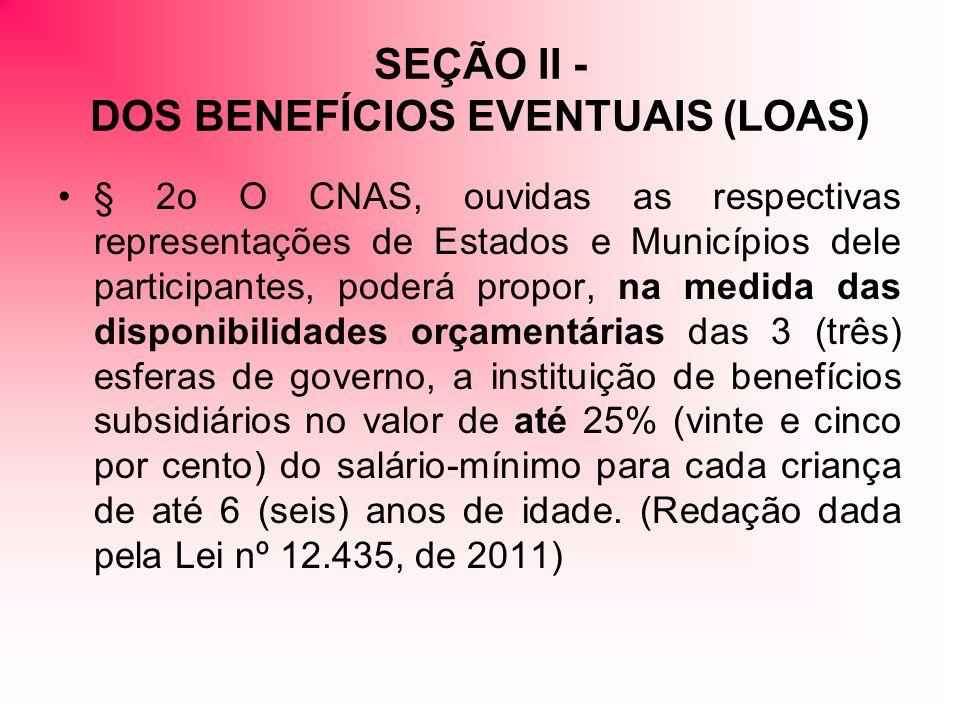 PROJETOS SEÇÃO V - DOS PROJETOS DE ENFRENTAMENTO DA POBREZA Art 25.