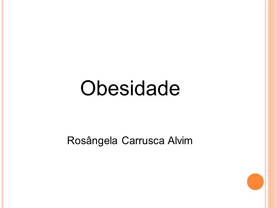 Obesidade Rosângela Carrusca Alvim