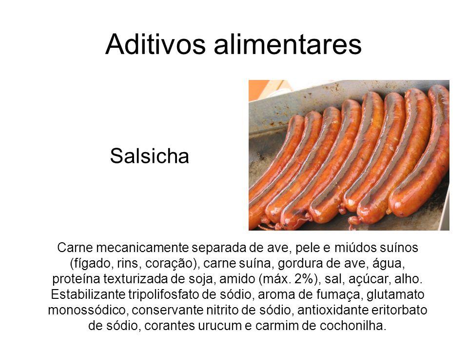 Aditivos alimentares Carne mecanicamente separada de ave, pele e miúdos suínos (fígado, rins, coração), carne suína, gordura de ave, água, proteína te