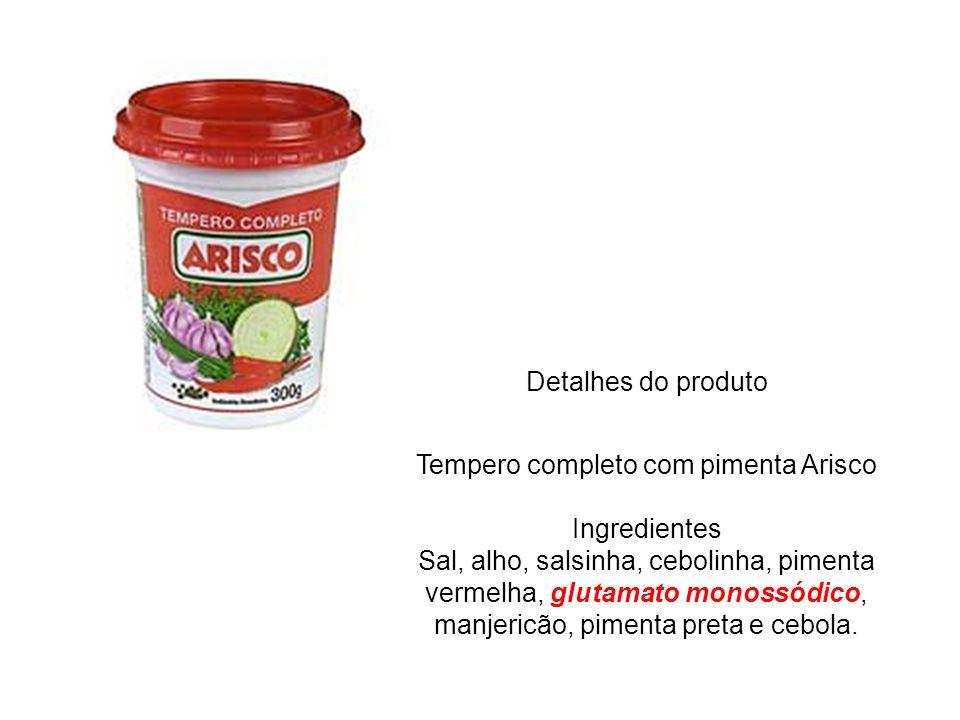Detalhes do produto Tempero completo com pimenta Arisco Ingredientes Sal, alho, salsinha, cebolinha, pimenta vermelha, glutamato monossódico, manjeric