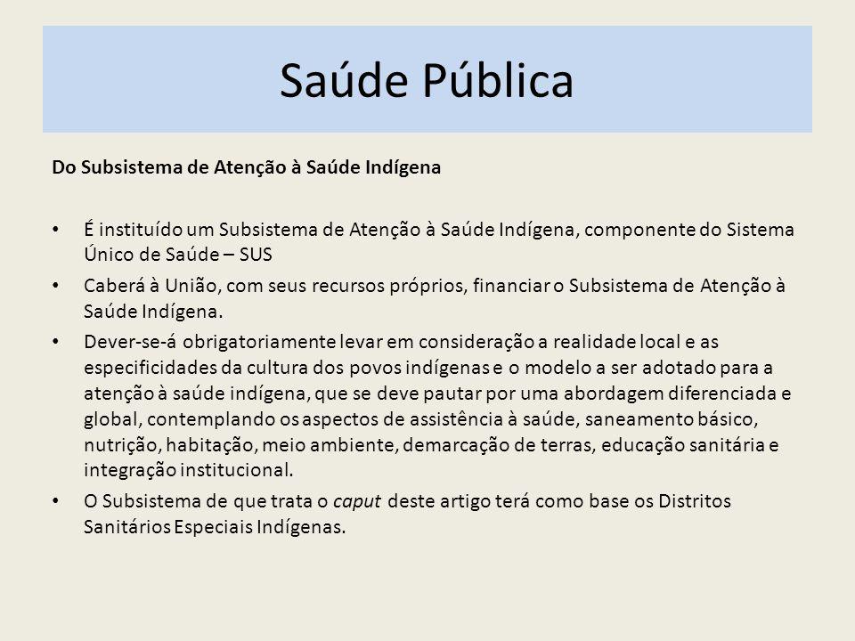 SAÚDE PÚBLICA NO BRASIL Art.25.