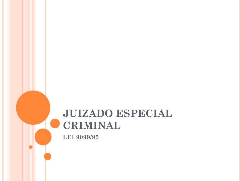 JUIZADO ESPECIAL CRIMINAL LEI 9099/95