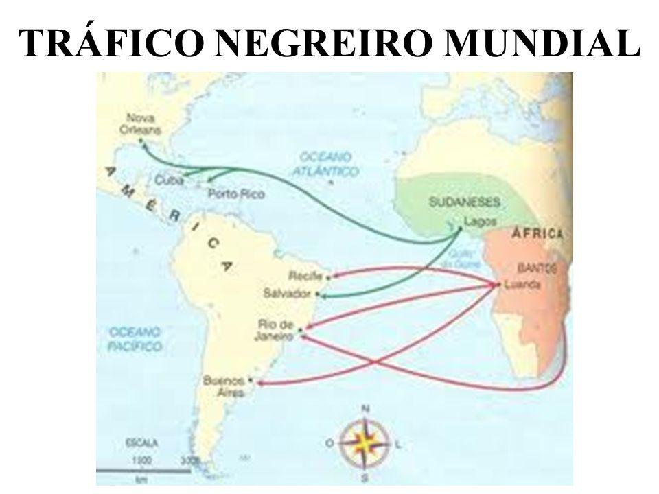 TRÁFICO NEGREIRO MUNDIAL
