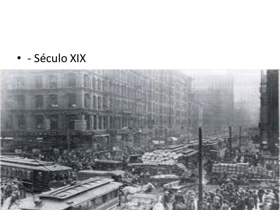 - Século XIX