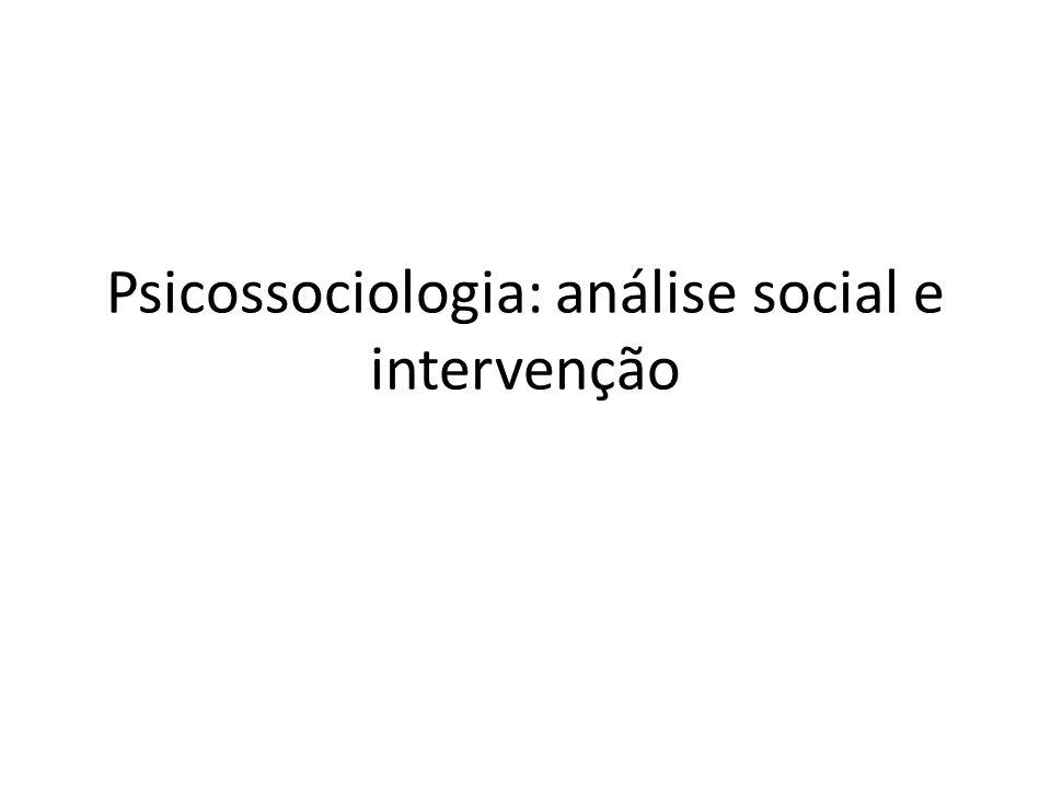 Psicossociologia: análise social e intervenção